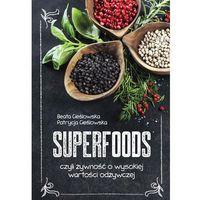 Superfoods - Cieślowska Beata, Cieślowska Patrycja
