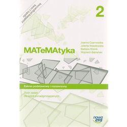 Matematyka. Szkoła ponadgimnazjalna, część 2. Zbiór zadań. Zakres podstawowy i rozszerzony (opr. miękka)