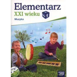 Kształcenie zintegrowane, muzyka, klasa 1, Elementarz XXI wieku, podręcznik, Nowa Er - Dostawa zamówienia do jednej ze 170 księgarni Matras za DARMO