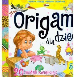 Origami dla dzieci. 20 modeli zwierząt