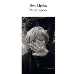 Wiersze wybrane - Ewa Lipska