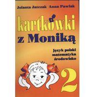 Kartkówki z Moniką 2 (opr. miękka)