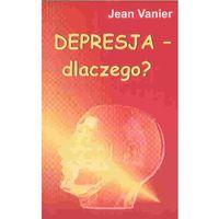 Depresja - dlaczego? (opr. miękka)