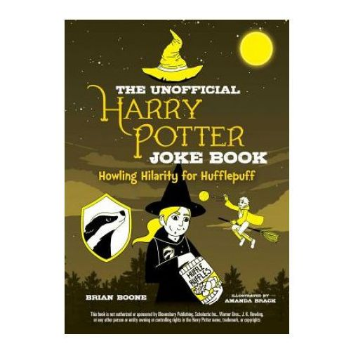 Unofficial Harry Potter Joke Book: Howling Hilarity for Hufflepuff