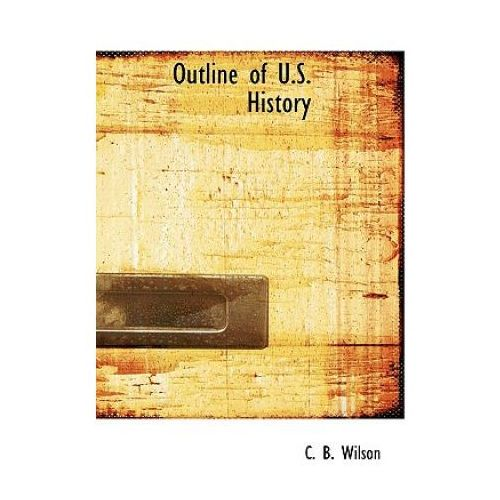 Outline of U.S. History