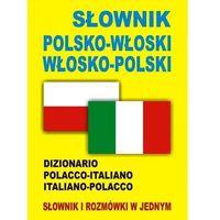 Słownik polsko włoski włosko polski (opr. miękka)