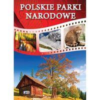 Polskie Parki Narodowe (opr. twarda)