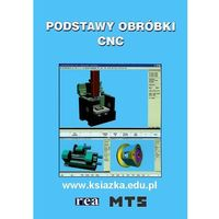 Podstawy obróbki CNC (opr. miękka)