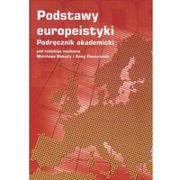 Podstawy europeistyki Podręcznik akademicki (opr. twarda)