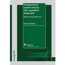 Transgraniczny system ochrony ofiar wypadków drogowych (opr. miękka)