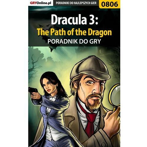 Dracula 3: The Path of the Dragon - Maciej Kurowiak «Shinobix» - ebook