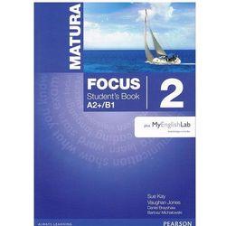 Matura Focus 2 Student's Book plus MyEnglishLab - wyślemy dzisiaj, tylko u nas taki wybór !!! (opr. miękka)