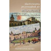 Ilustroawny przewodnik po Wilanowie (opr. miękka)