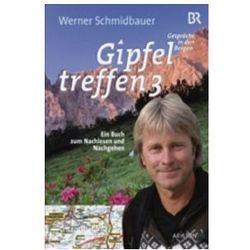 Gipfeltreffen. Bd.3