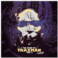 Traxman - Da Mind Of Traxman Vol.2