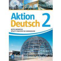 Aktion Deutsch 2 ćwiczenia WSIP