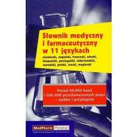 Słownik medyczny i farmaucetyczny w 11 językach (opr. twarda)