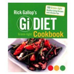 Rick Gallop's GI Diet Green-Light Cookbook