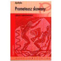 Prometeusz skowany - Ajschylos (opr. miękka)