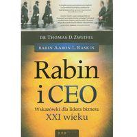 Rabin i CEO Wskazówki dla lidera biznesu XXI wieku (opr. miękka)