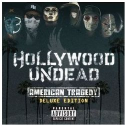 Hollywood Undead - American Tragedy [Deluxe Edition]
