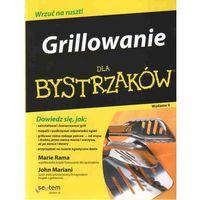 Grillowanie Dla Bystrzaków (opr. miękka)