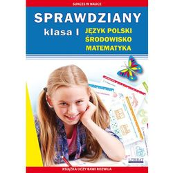 Sprawdziany Klasa I Język polski, środowisko, matematyka - Praca zbiorowa