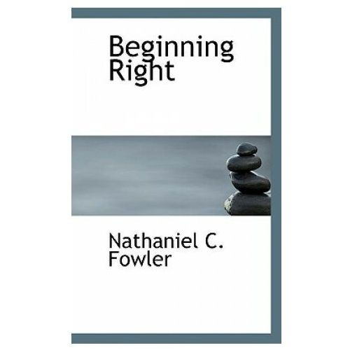 Beginning Right