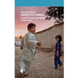 Chłopczyce z Kabulu. Za kulisami buntu obyczajowego w Afganistanie - płać punktami PAYBACK!