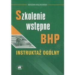 Szkolenie wstępne BHP Instruktaż ogólny (opr. miękka)