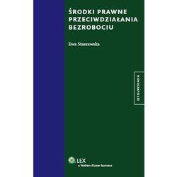 Środki prawne przeciwdziałania bezrobociu (opr. twarda)