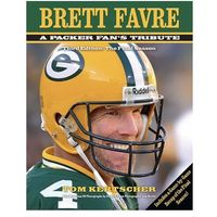 Brett Favre: A Packer Fan's Tribute