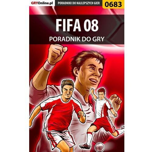FIFA 08 - Adam Kaczmarek «eJay» - ebook