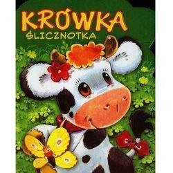 Krówka ślicznotka - Urszula Kozłowska (opr. twarda)