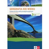 Geografia XXI wieku Podręcznik Zakres podstawowy