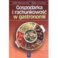 Gospodarka i rachunkowość w gastronomii (opr. miękka)