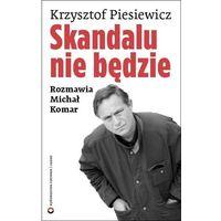 Skandalu nie będzie - Dostępne od: 2013-10-23 (opr. miękka)