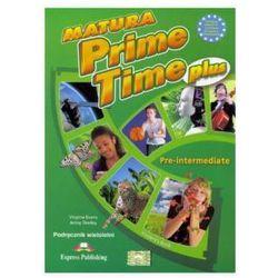 Matura Prime Time PLUS Pre-inter. SB w.wieloletnia