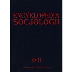 Encyklopedia socjologii O-R (opr. twarda)