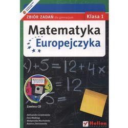 MATEMATYKA EUROPEJCZYKA 1 GIMNAZJUM ZBIÓR ZADAŃ 2012 (opr. miękka)