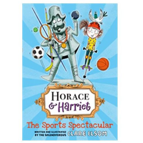 Horace and Harriet: The Sports Spectacular