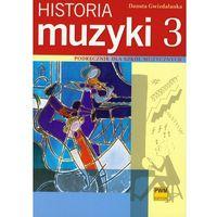 Historia muzyki 3 podręcznik (opr. miękka)