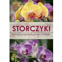 Storczyki. Łatwa I Przyjemna Uprawa Orchidei (opr. broszurowa)