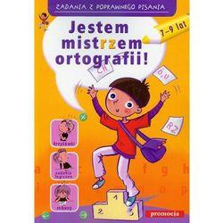 Jestem Mistrzem Ortografii 7-9 Lat (opr. miękka)