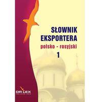 Słownik eksportera polsko - rosyjski (opr. miękka)