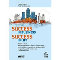 Success in Business Success in Life - Patoka Zofia M., Fandrejewska Alicja (opr. miękka)