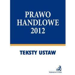 Prawo handlowe 2012 (opr. miękka)