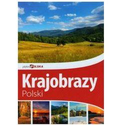 Piękna Polska Krajobrazy Polski (opr. twarda)