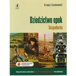 Dziedzictwo epok Gospodarka Historia i społeczeństwo 1 i 2 Podręcznik Zakres podstawowy (opr. miękka)