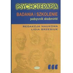 Psychoterapia. Badania i szkolenie (opr. twarda)